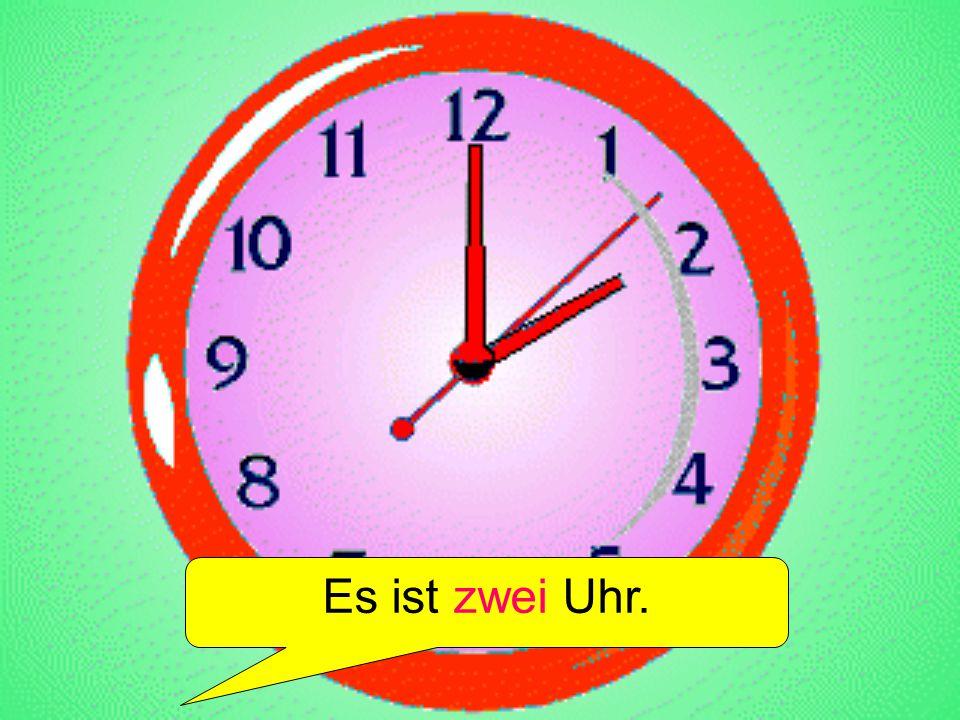 Es ist drei Uhr.