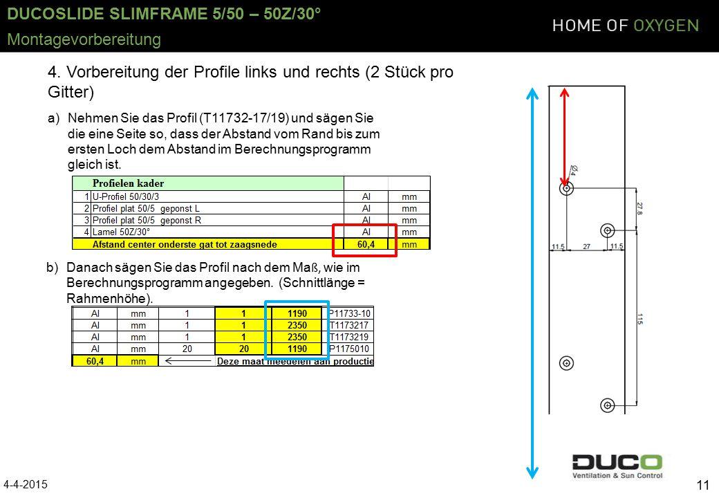DUCOSLIDE SLIMFRAME 5/50 – 50Z/30° 4-4-2015 11 Montagevorbereitung 4.