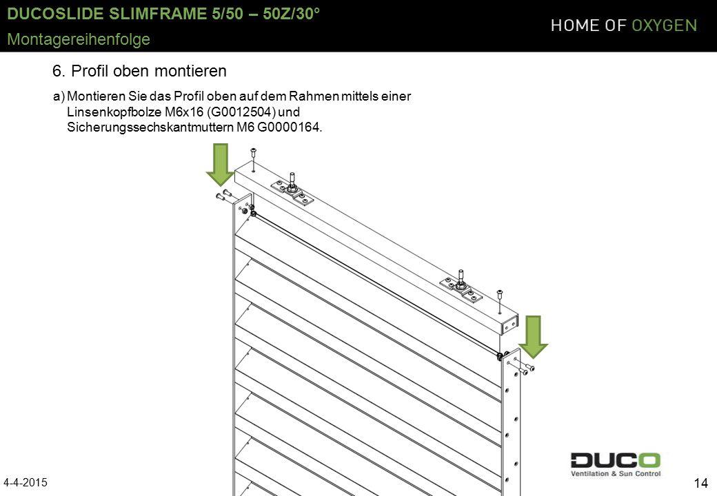 DUCOSLIDE SLIMFRAME 5/50 – 50Z/30° 4-4-2015 14 Montagereihenfolge 6.