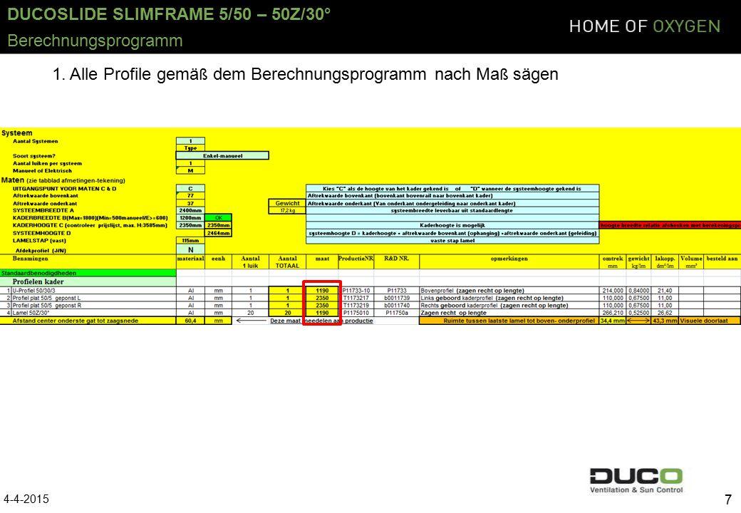 DUCOSLIDE SLIMFRAME 5/50 – 50Z/30° 4-4-2015 8 Montagevorbereitung 2.