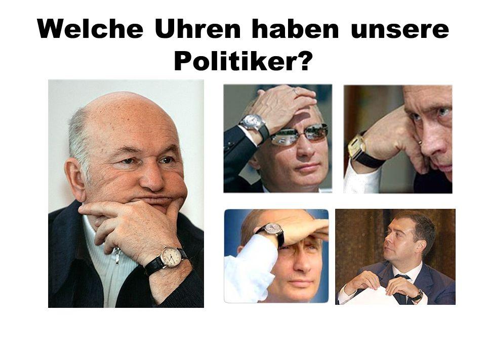 Welche Uhren haben unsere Politiker?