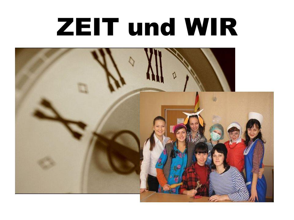 ZEIT und WIR