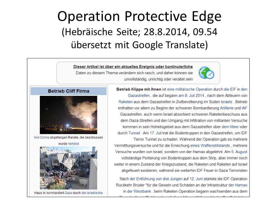 Operation Protective Edge (Hebräische Seite; 28.8.2014, 09.54 übersetzt mit Google Translate)