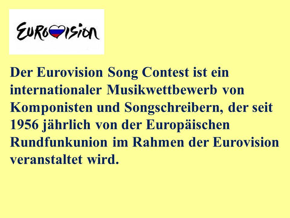 Der Eurovision Song Contest ist ein internationaler Musikwettbewerb von Komponisten und Songschreibern, der seit 1956 jährlich von der Europäischen Rundfunkunion im Rahmen der Eurovision veranstaltet wird.