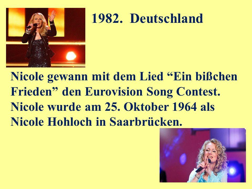 Nicole gewann mit dem Lied Ein bißchen Frieden den Eurovision Song Contest.