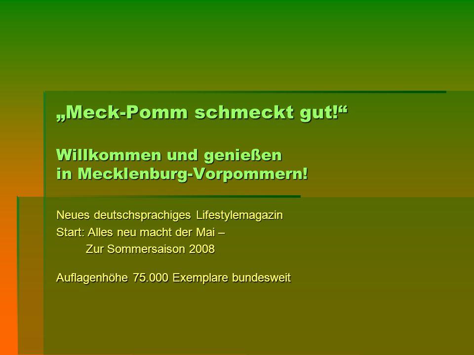 """""""Meck-Pomm schmeckt gut!"""" Willkommen und genießen in Mecklenburg-Vorpommern! Neues deutschsprachiges Lifestylemagazin Start: Alles neu macht der Mai –"""