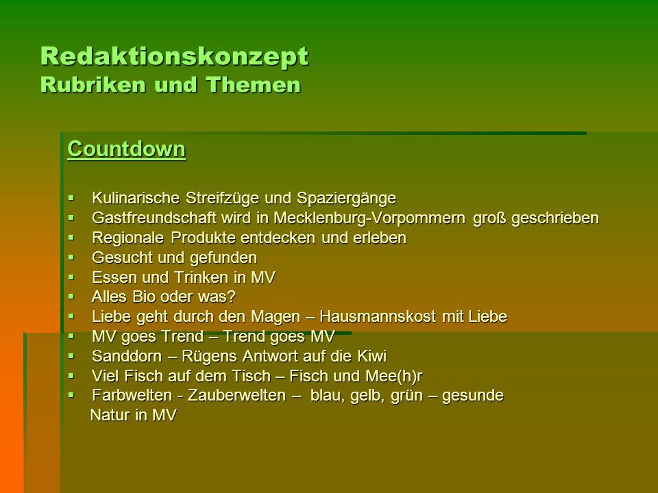 Redaktionskonzept Rubriken und Themen Countdown  Kulinarische Streifzüge und Spaziergänge  Gastfreundschaft wird in Mecklenburg-Vorpommern groß gesc