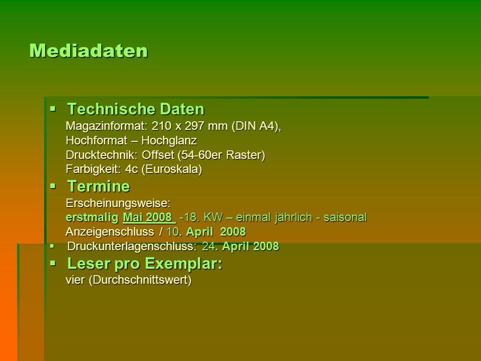 Mediadaten  Technische Daten Magazinformat: 210 x 297 mm (DIN A4), Magazinformat: 210 x 297 mm (DIN A4), Hochformat – Hochglanz Hochformat – Hochglan