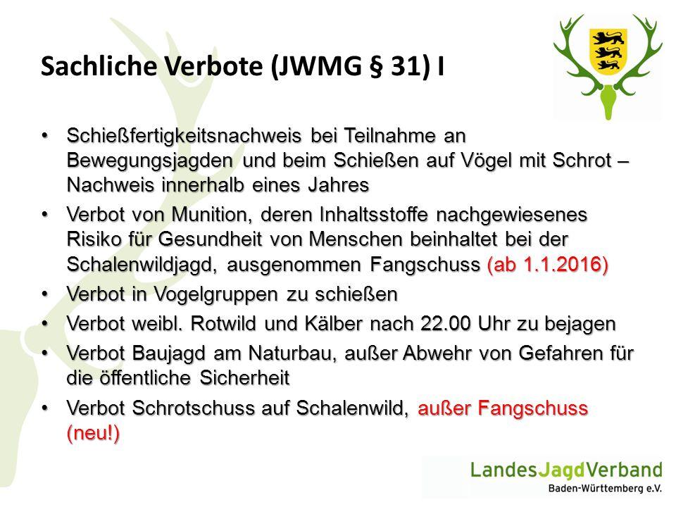 Sachliche Verbote (JWMG § 31) I Schießfertigkeitsnachweis bei Teilnahme an Bewegungsjagden und beim Schießen auf Vögel mit Schrot – Nachweis innerhalb