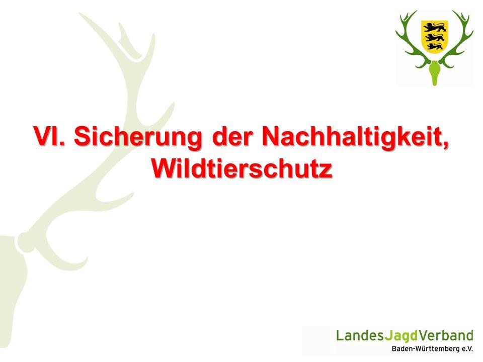 VI. Sicherung der Nachhaltigkeit, Wildtierschutz