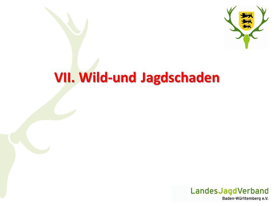 VII. Wild-und Jagdschaden
