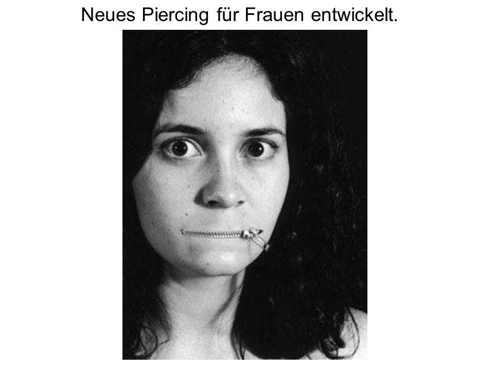 Neues Piercing für Frauen entwickelt.