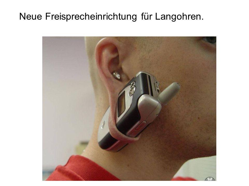 Neue Freisprecheinrichtung für Langohren.