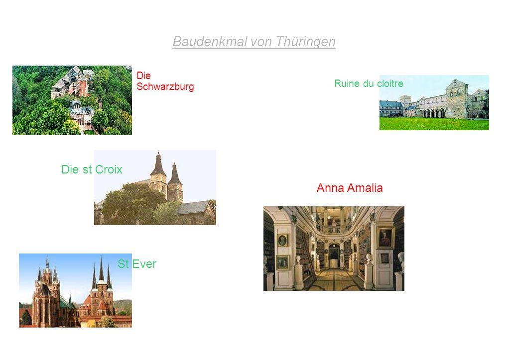 Baudenkmal von Thüringen Die Schwarzburg Ruine du cloitre Die st Croix Anna Amalia St Ever