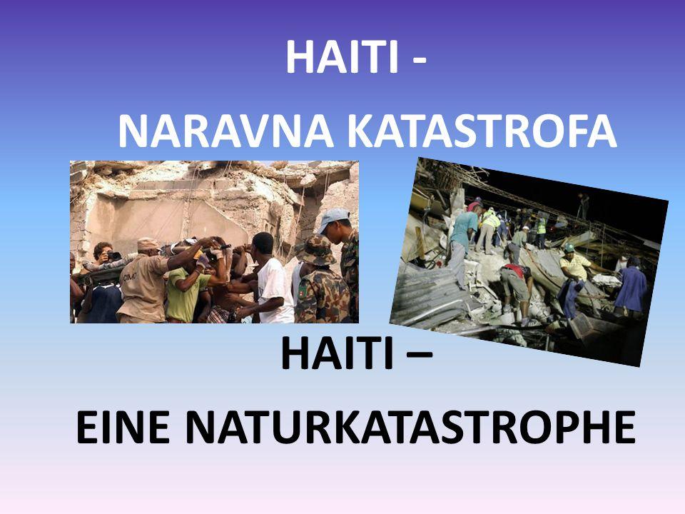 V torek, 12.januarja 2010, ob 16.53 strese karibski otok Haiti potres moči 7,3 po Richterju.