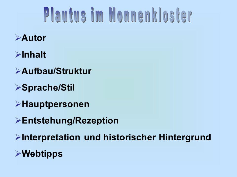  Autor  Inhalt  Aufbau/Struktur  Sprache/Stil  Hauptpersonen  Entstehung/Rezeption  Interpretation und historischer Hintergrund  Webtipps