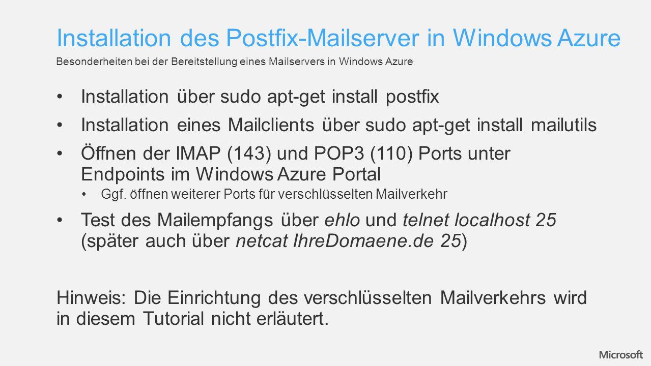 Konfiguration von Postfix erfolgt allgemein über sudo postconf Option Um Postfix für POP3 und IMAP zu konfigurieren, müssen die Mailboxes in Maildir-style Mailboxes konvertiert werden Installation von POP3 und IMAP-Unterstüzung über sudo apt-get install courier- pop und courier-imap Eigene Domains, lokale Netze und Interfaces hinzufügen sudo postconf -e mydestination = mail.IhreDomain.de, localhost.localdomain, localhost, IhreDomain.de sudo postconf -e mynetworks = 127.0.0.0/8, 192.168.1.0/24 sudo postconf -e inet_interfaces = all Grundlegende Schritte Konfiguration von Postfix
