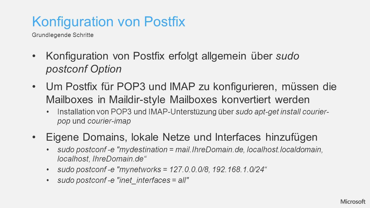 Nach jeder Konfigurationsänderung sollte der Postfix Dienst neugestartet werden: /etc/init.d/postfix restart Die aktuelle Konfiguration und Funktionalität kann überfolgende Syntax getestet werden: Syntaxzeile (nacheinander ausführen) Erläuterung telnet Host Portz.B.