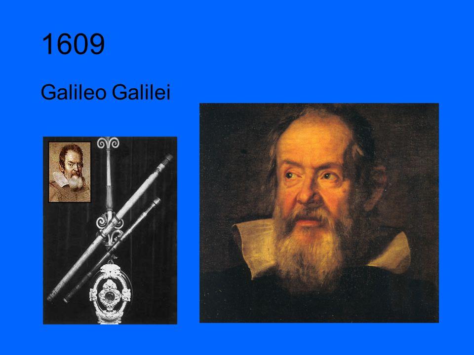 1609 Galileo Galilei