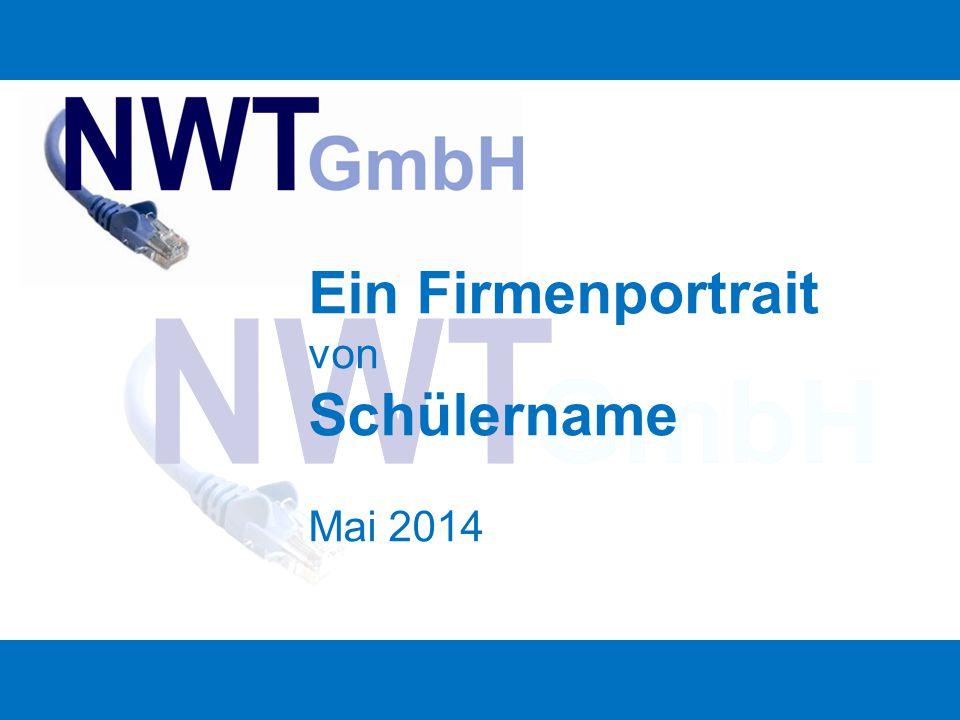 Ein Überblick Das Unternehmen Historie Unser Angebot Unsere Leistungen Geschäftsführung Unser Team Unternehmensportrait NWT GmbHS.