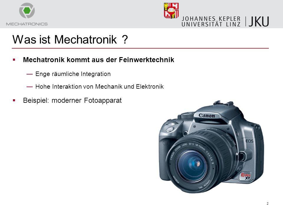 2 Was ist Mechatronik ?  Mechatronik kommt aus der Feinwerktechnik —Enge räumliche Integration —Hohe Interaktion von Mechanik und Elektronik  Beispi