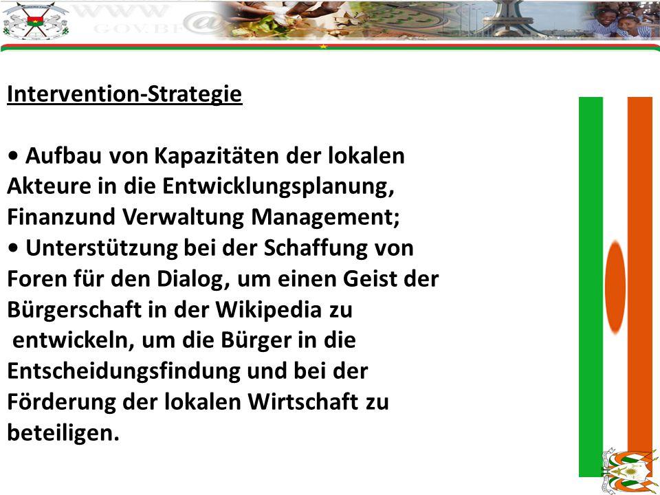 Intervention-Strategie Aufbau von Kapazitäten der lokalen Akteure in die Entwicklungsplanung, Finanzund Verwaltung Management; Unterstützung bei der Schaffung von Foren für den Dialog, um einen Geist der Bürgerschaft in der Wikipedia zu entwickeln, um die Bürger in die Entscheidungsfindung und bei der Förderung der lokalen Wirtschaft zu beteiligen.