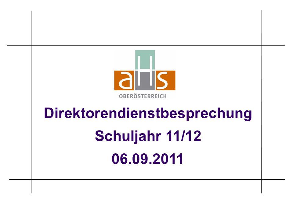 Direktorendienstbesprechung Schuljahr 11/12 06.09.2011