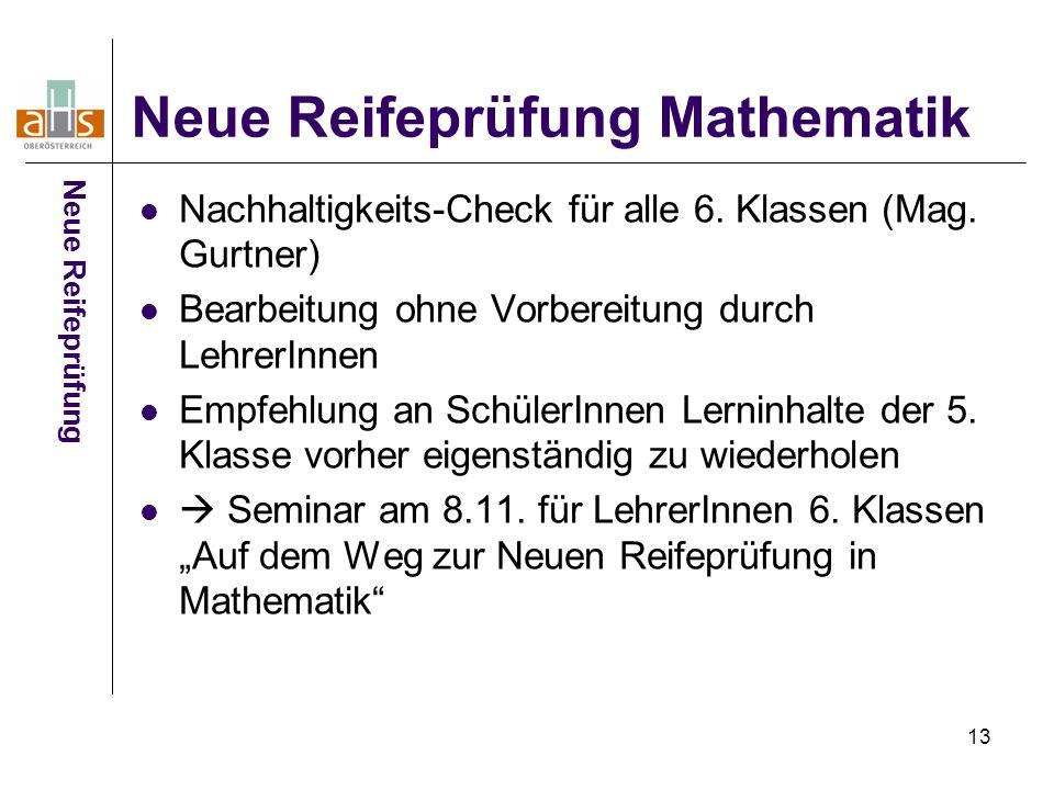13 Neue Reifeprüfung Mathematik Nachhaltigkeits-Check für alle 6.
