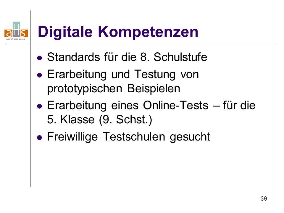 39 Digitale Kompetenzen Standards für die 8.