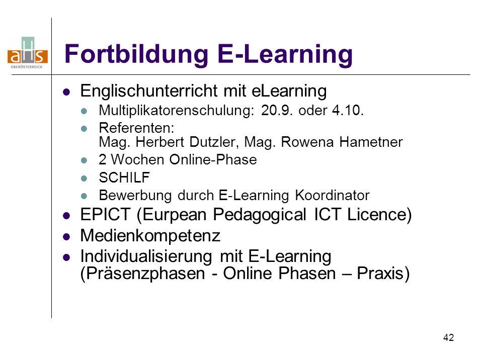 42 Fortbildung E-Learning Englischunterricht mit eLearning Multiplikatorenschulung: 20.9.
