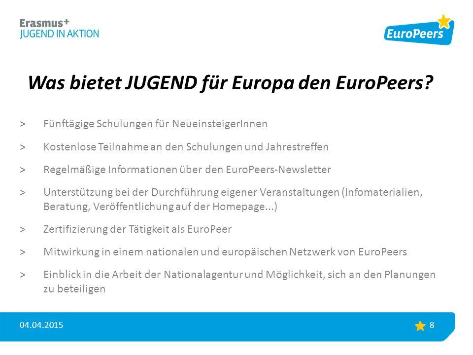 Was bietet JUGEND für Europa den EuroPeers? >Fünftägige Schulungen für NeueinsteigerInnen >Kostenlose Teilnahme an den Schulungen und Jahrestreffen >R
