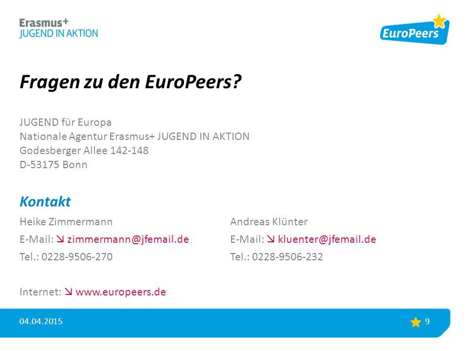 Fragen zu den EuroPeers? JUGEND für Europa Nationale Agentur Erasmus+ JUGEND IN AKTION Godesberger Allee 142-148 D-53175 Bonn Kontakt Heike Zimmermann