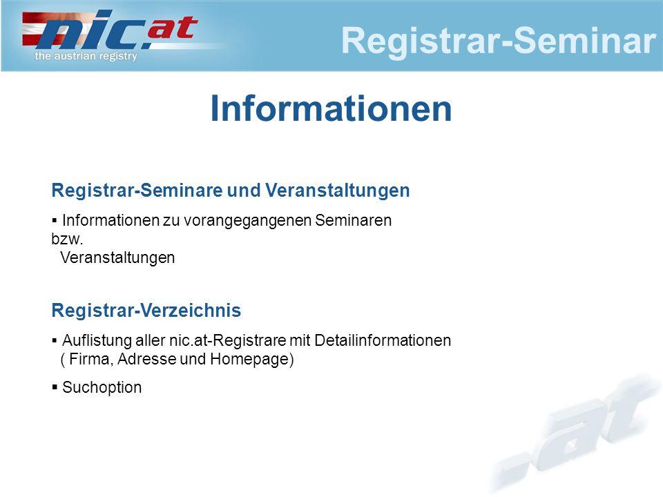 Registrar-Seminar Informationen Registrar-Seminare und Veranstaltungen  Informationen zu vorangegangenen Seminaren bzw.