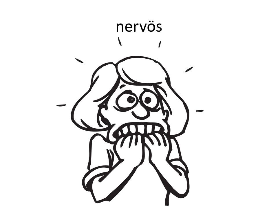 nervös