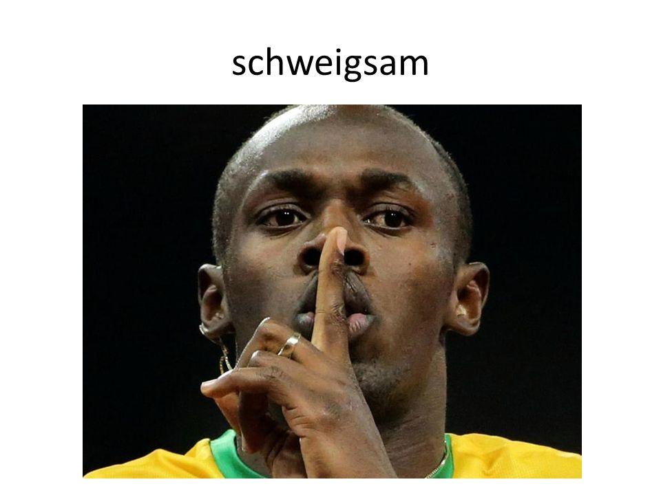 schweigsam