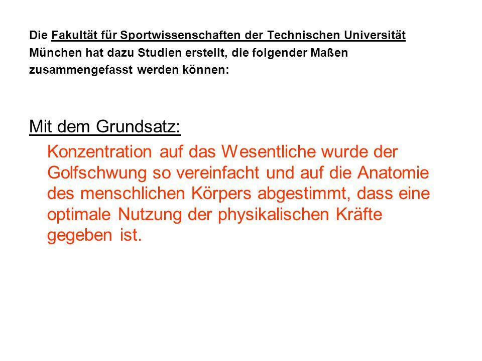 Die Fakultät für Sportwissenschaften der Technischen Universität München hat dazu Studien erstellt, die folgender Maßen zusammengefasst werden können: