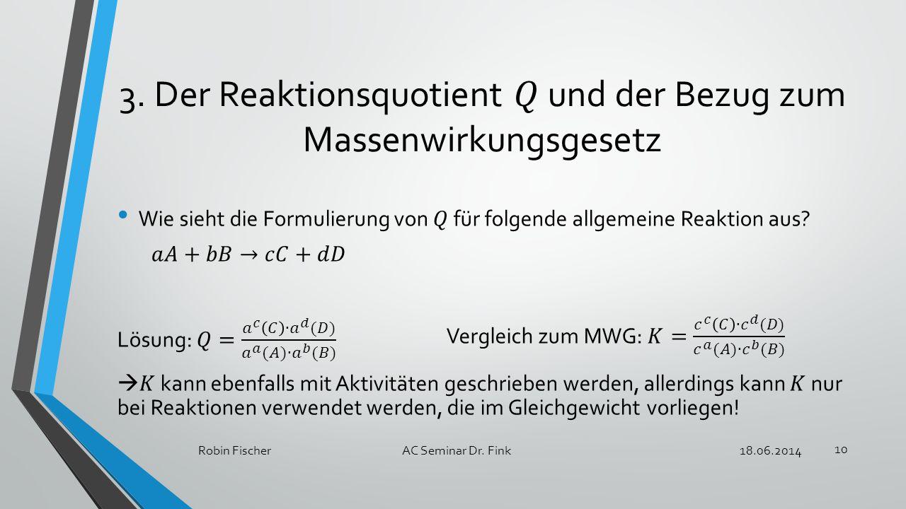 18.06.2014Robin FischerAC Seminar Dr. Fink 10