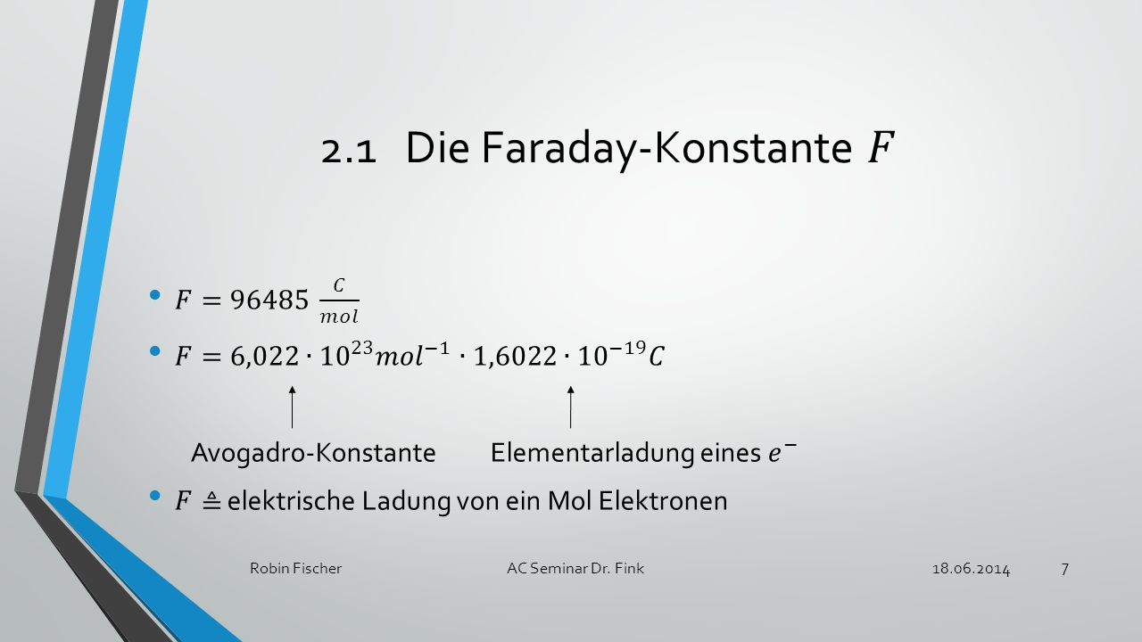 18.06.2014Robin FischerAC Seminar Dr. Fink 8
