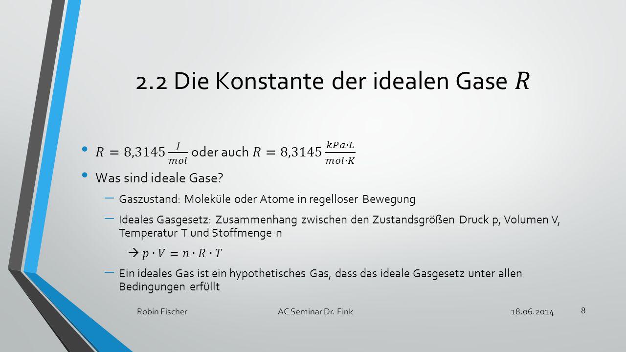 18.06.2014Robin FischerAC Seminar Dr. Fink 9