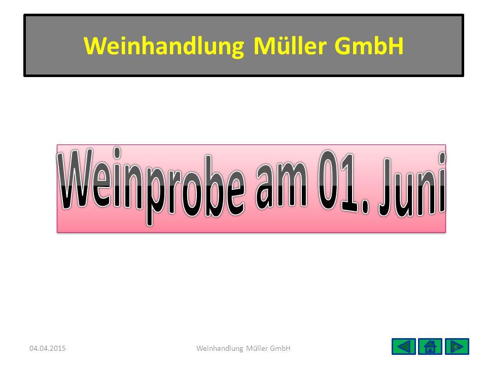 04.04.20155Weinhandlung Müller GmbH