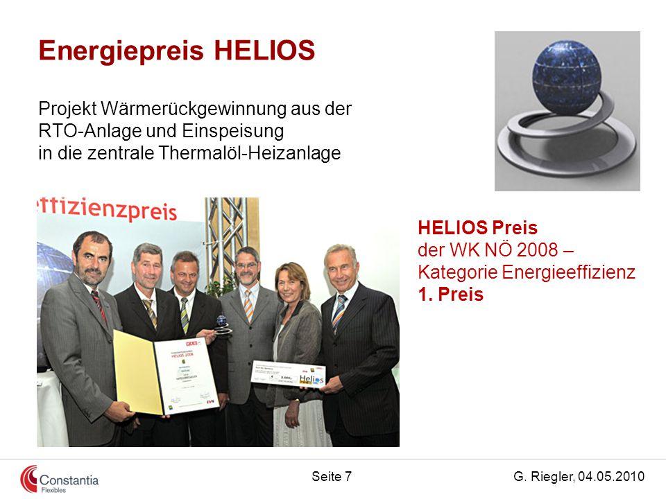 G. Riegler, 04.05.2010Seite 7 Projekt Wärmerückgewinnung aus der RTO-Anlage und Einspeisung in die zentrale Thermalöl-Heizanlage HELIOS Preis der WK N