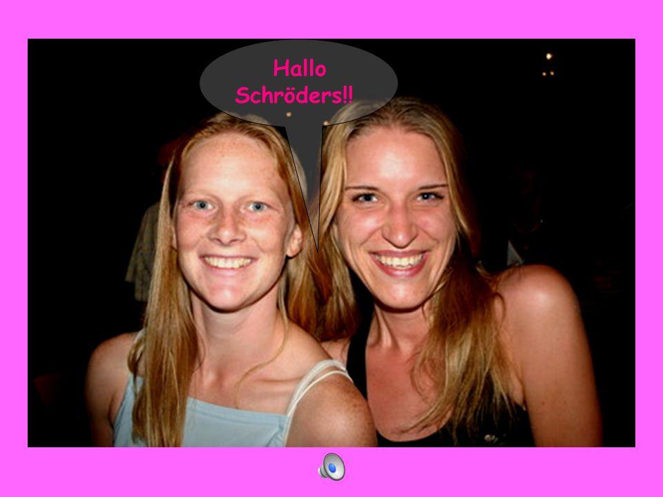 1 Hallo Schröders!!
