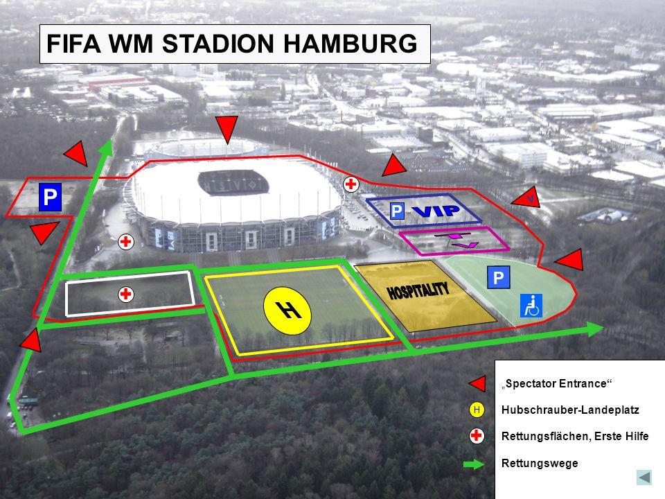 """P V """"Spectator Entrance Hubschrauber-Landeplatz Rettungsflächen, Erste Hilfe Rettungswege P P H FIFA WM STADION HAMBURG"""