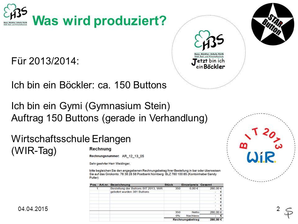 04.04.20152 Was wird produziert. Für 2013/2014: Ich bin ein Böckler: ca.