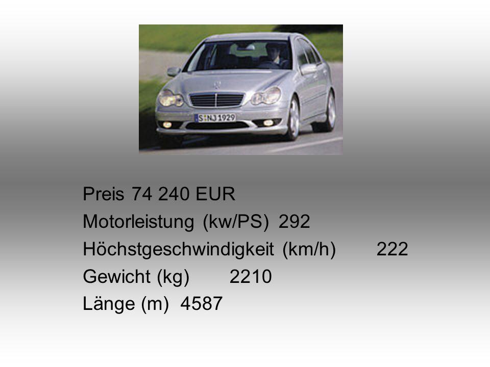 Preis74 240 EUR Motorleistung (kw/PS)292 Höchstgeschwindigkeit (km/h)222 Gewicht (kg)2210 Länge (m)4587