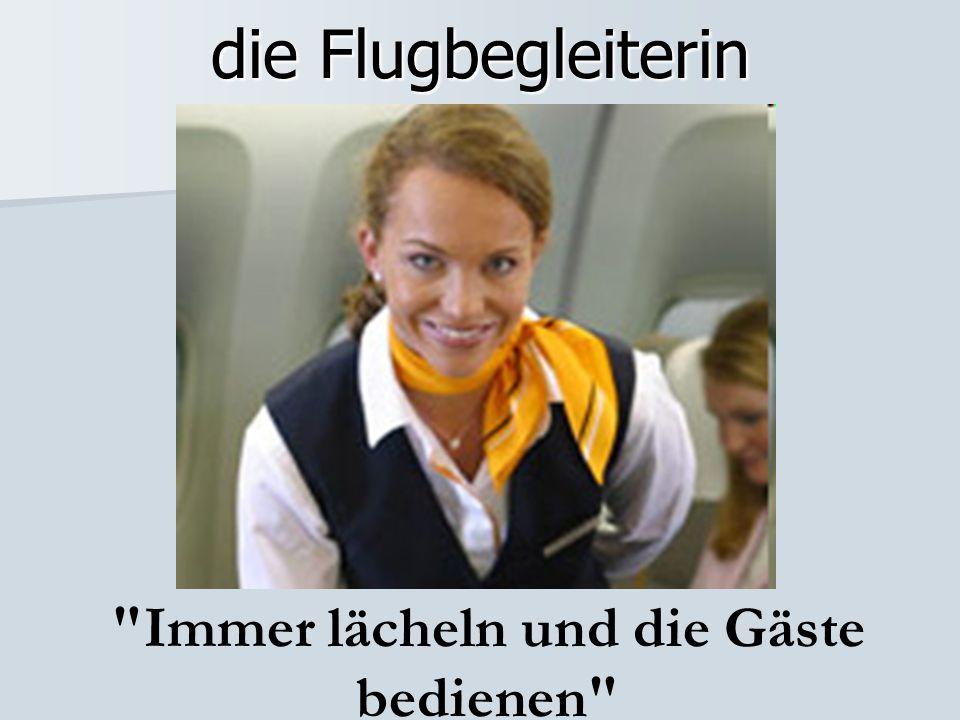 die Flugbegleiterin