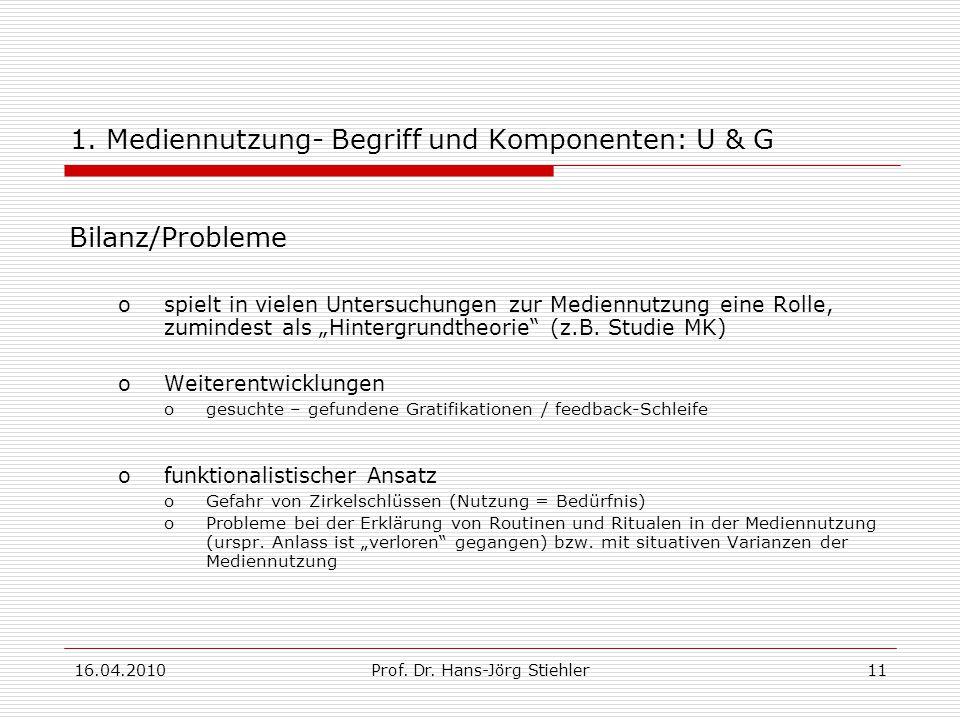 16.04.2010Prof.Dr. Hans-Jörg Stiehler11 1.