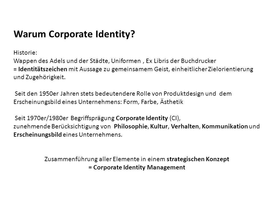 Corporate Identity CI steht für die Unternehmensidentität und bezeichnet die unverwechselbare Persönlichkeit eines Unternehmens.