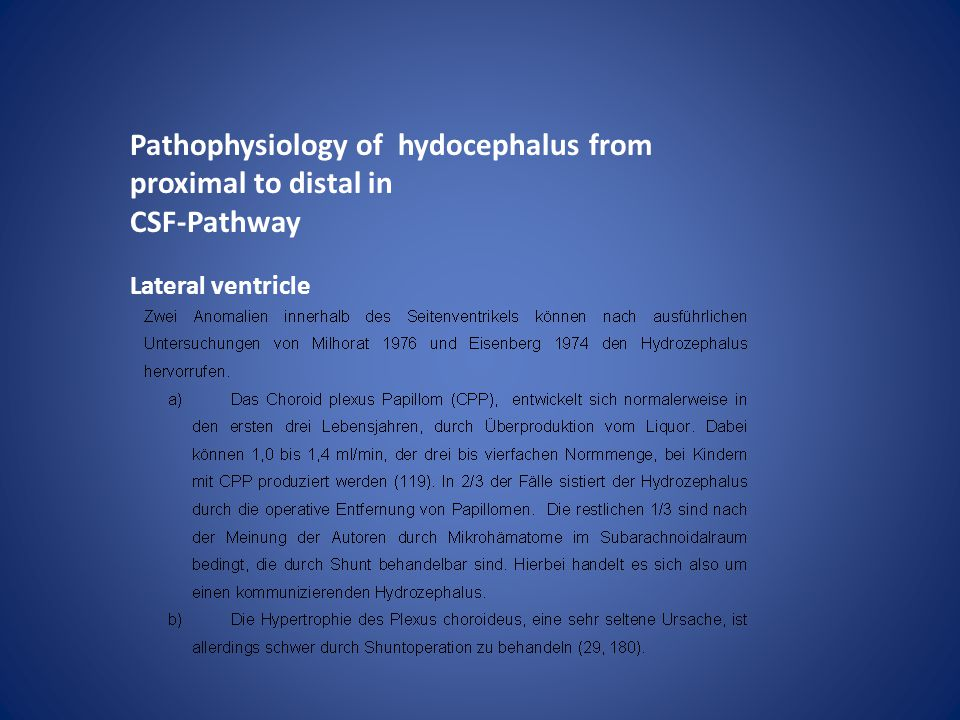 Pathophysiology of hydocephalus from proximal to distal in CSF-Pathway Lateral ventricle