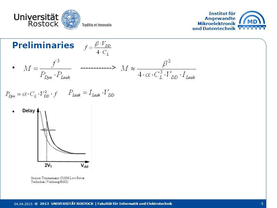 Institut für Angewandte Mikroelektronik und Datentechnik Institut für Angewandte Mikroelektronik und Datentechnik Preliminaries ------------> 04.04.20